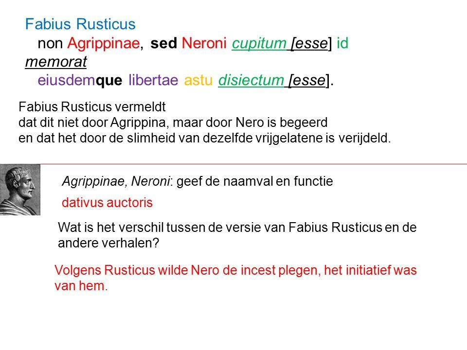 non Agrippinae, sed Neroni cupitum [esse] id memorat